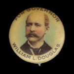 1904 - Mayor Douglas For Governor Pin
